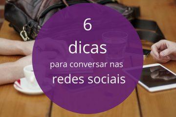 dicas para conversar nas redes sociais