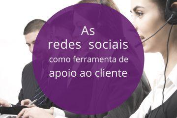 apoio ao cliente com as redes sociais