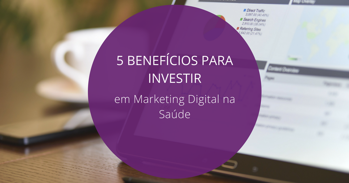 5-beneficios-para-marketing-na-saude